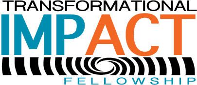 Transformational Impact Fellowship